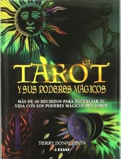 Tarot Y Sus Poderes Magicos, El. Mas De 40 Hechizos Para Pot