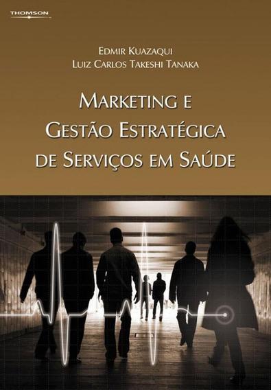 Marketing E Gestao Estrategica De Servicos Em Saude