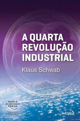 A Quarta Revolucao Industrial - Edipro