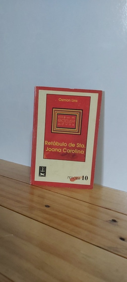 Retábulo De Santa Joana Carolina - Osman Lins (esgotado)