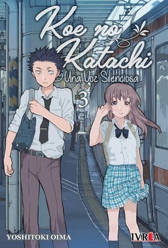 Koe No Katachi: Una Voz Silenciosa 03 - Yoshitoki Oima