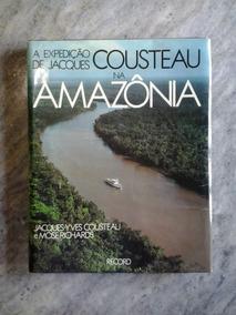 A Expedição De Jacques Cousteau Na Amazônia (livro)