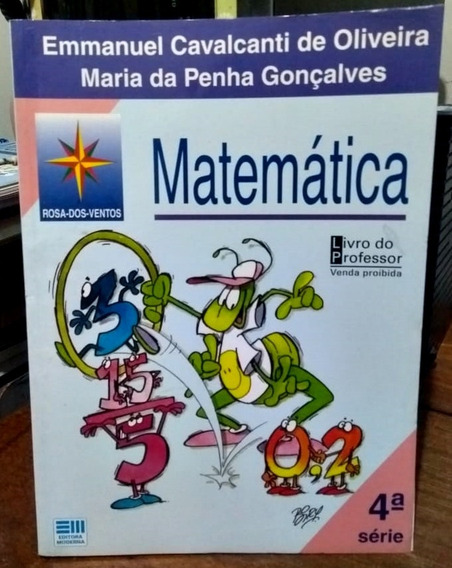Rosa-dos-ventos: Matemática, 4ª Série