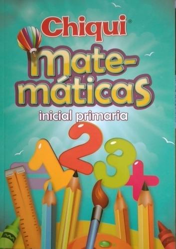 Cartilla Chiqui Matemáticas Inicial Primaria