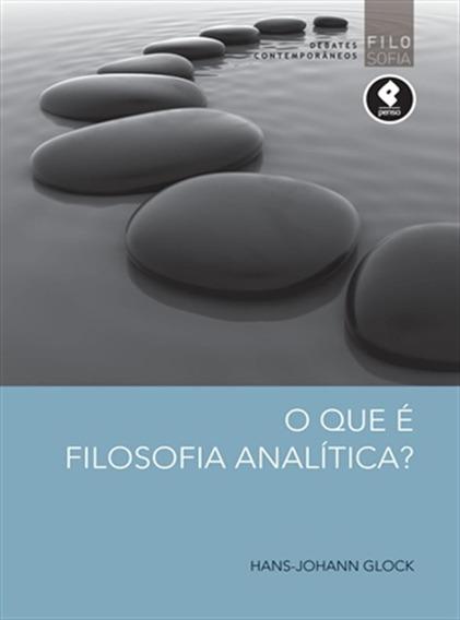 O Que É Filosofia Analítica