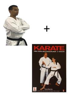 Kimono Karate Adulto Endurance P A 67/33 + Livro Karate