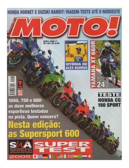 Moto! N°125 Hornet Bandit Yamaha Xt 660r Honda Cg 150 Sport