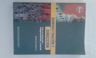 Administración Y Dirección Para El Desarrollo Empresarial