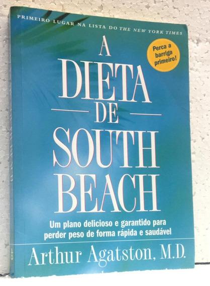 A Dieta De South Beach Arthur Agatston Editora Sextante