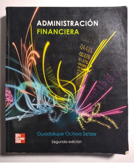 Administración Financiera 2a E , Guadalupe Ochoa Setzer