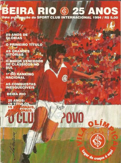 Sport Club Internacional - Beira Rio 25 Anos (1994) 42 Págs