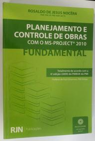 Livro Planejamento E Controle De Obras Com O Ms-project 2010