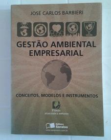 Gestão Ambiental Empresarial José Carlos Barbieri