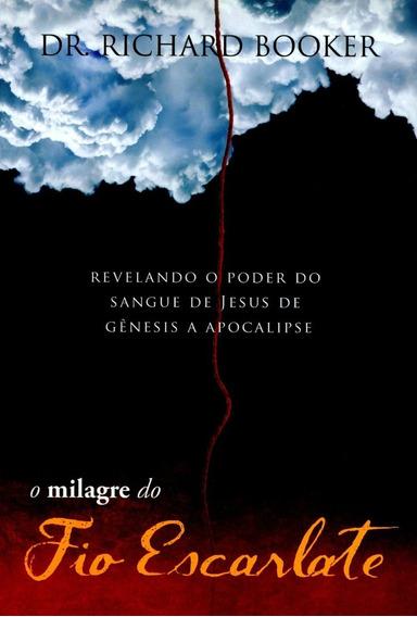 O Milagre Do Fio Escarlate
