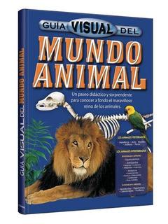 Libro Guía Visual Del Mundo Animal 1 Tomo