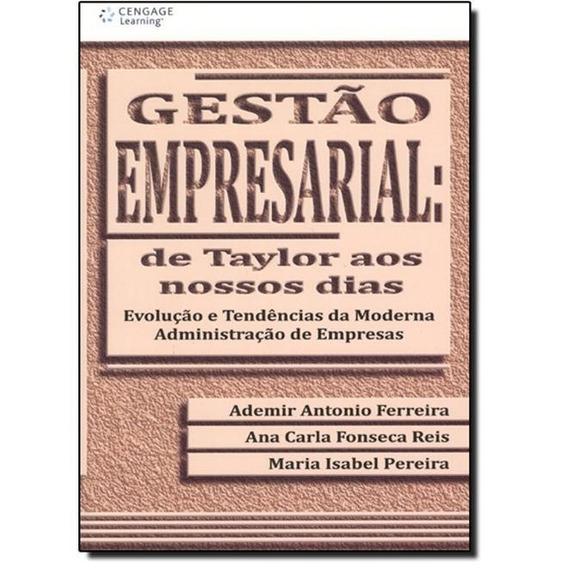Gestão Empresarial: De Taylor Aos Nossos Dias