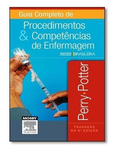 Guia Completo De Procedimentos E Competências Em Enfermagem