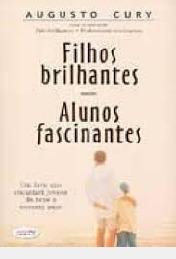 Filhos Brilhantes, Alunos Fascinates Augusto Cury