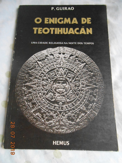 Livro O Enigma De Teotihuacán - P. Guirao