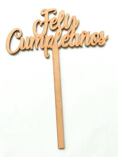Topper En Madera - Feliz Cumpleaños