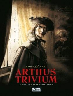 Arthus Trivium Vol.: Los Ángeles De Nostradamus 1 + 2