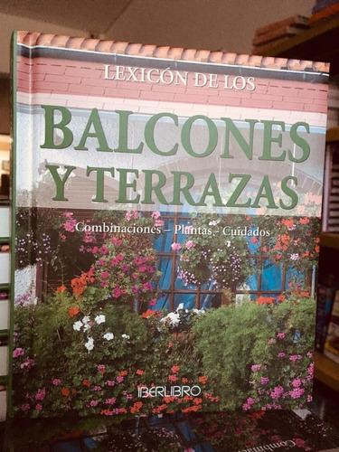 Imagen 1 de 1 de Lexicón De Los Balcones Y Terrazas - Iberlibro - Libro Nuevo