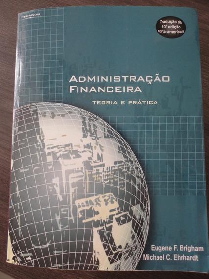 Administração Financeira - Teoria E Prática - 10a.edição