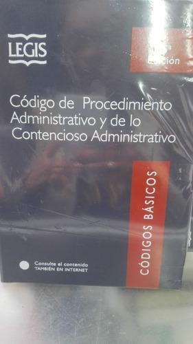 Código De Procedimiento Administrativo Y Contencioso. Legis