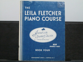 The Leila Fletcher Piano Course - Book Four