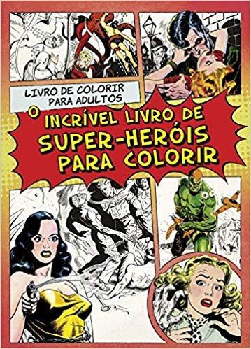 Livro De Colorir Para Adultos - O Incrív Editora Agir