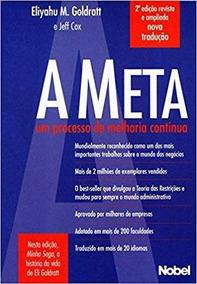 A Meta - Um Processo De Melhoria Contínua - 2ª Ed.2014