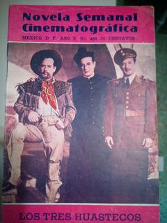 C6 Novela Semanal Cinematografica # 466 Los Tres Huastecos