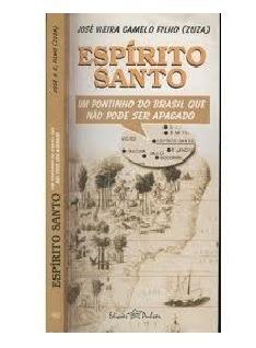 Livor (usado) Espírito Santo- Um Pontinho Do Brasil Que Não