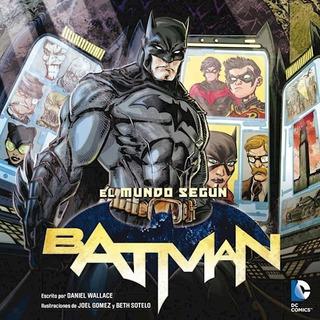 El Mundo Según Batman - Ed. Laberinto