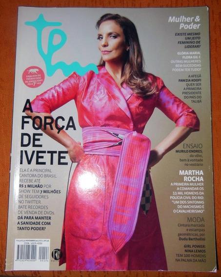 2 Revistas Ivete Sangalo Tpm 126 Máxima Nº 43 - 2012 E 2013
