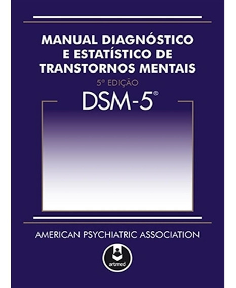Dsm5 Manual Diagnóstico E Estatístico De Transtornos Mentais