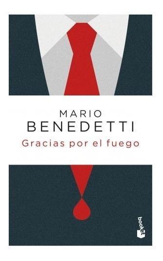Gracias Por El Fuego - Mario Benedetti