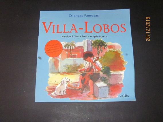 Livro Crianças Famosas Villa-lobos
