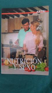 Nutricion Y Sexo - Cesar De Acevedo Nuevo