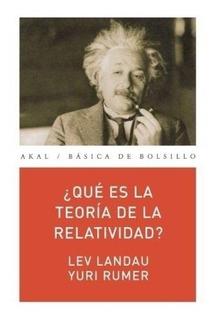 Qué Es La Teoría De La Relatividad?, Landau / Rumer, Akal