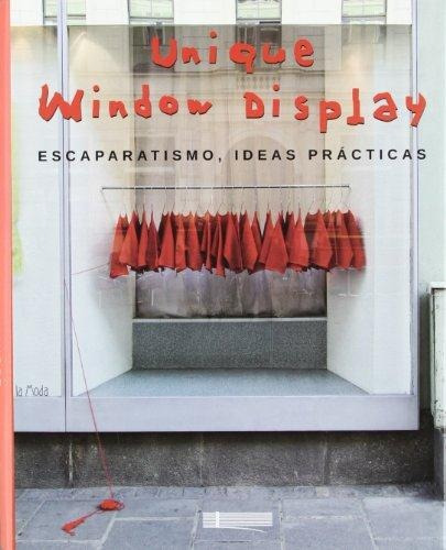 Unique Window Display - Escaparatismo, Ideas Practicas