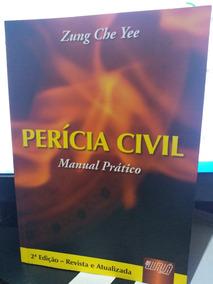 Livro Perícia Civil Manual Prático - Zung Che Yee