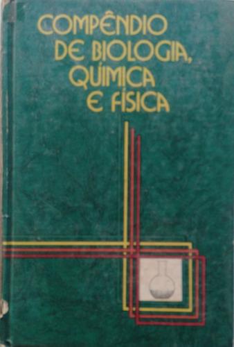 Compêndio De Biologia, Química E Física. Vol.1