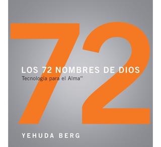 Los 72 Nombres De Dios, Tecnología Para El Alma