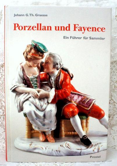 Livro Alemão Porcelanas Completo Guia De Marcas 2004