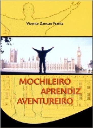 Mochileiro Aprendiz Aventureiro - Autores
