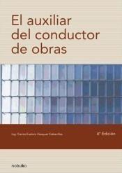 Imagen 1 de 2 de El Auxiliar Del Conductor De Obras