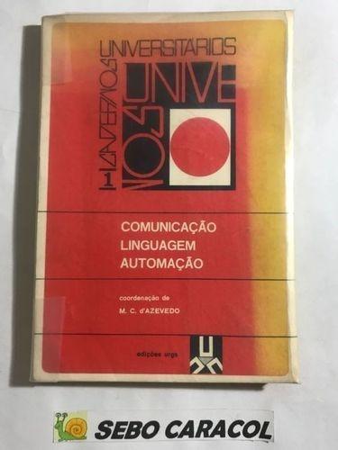 Comunicação Linguagem Automação - Cadernos Universitários 1