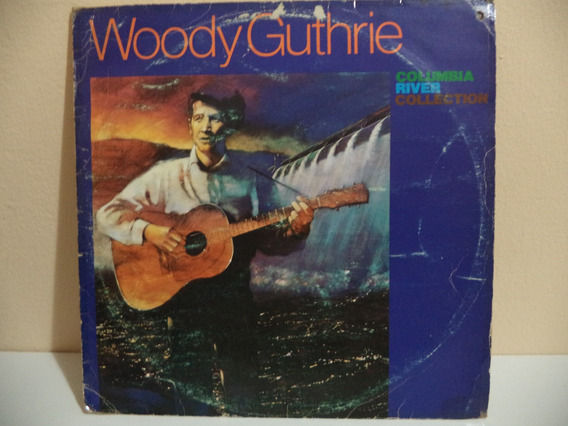 Lp Woody Guthrie Columbia River Collection