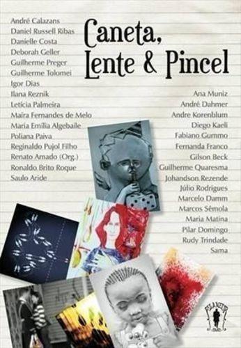 Livro Caneta, Lente & Pincel André Calazans